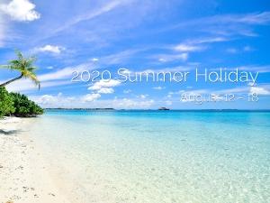 2020 Summer Holiday